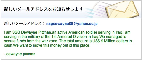I am SSG Dewayne Pittman,an active American soldier serving in Iraq.I am serving in the military of the 1st Armored Division in Iraq.We managed to secure funds from the war zone. The total amount is US$ 9 Million dollars in cash.We want to move this money out of this place.