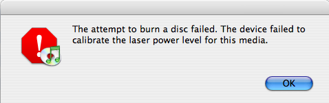 The attempt to burn a disc failed.  The device failed to calibrate the laser power level for this media.